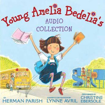 Download Young Amelia Bedelia's Audio Collection by Herman Parish