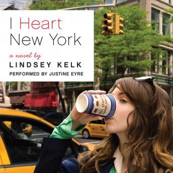 I Heart New York: A Novel details