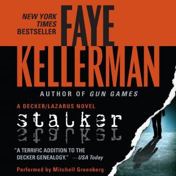 Stalker: A Decker/Lazarus Novel, Faye Kellerman