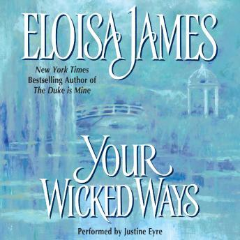 Your Wicked Ways, Audio book by Eloisa James