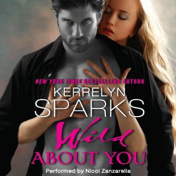 Wild About You, Kerrelyn Sparks