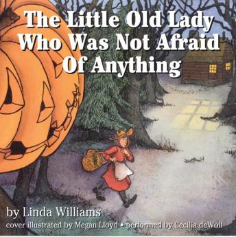 Little Old Lady Who Was Not Afraid of Anything, Linda Williams