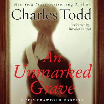 Unmarked Grave: A Bess Crawford Mystery, Charles Todd