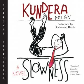 Slowness: A Novel, Milan Kundera