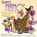 Fancy Nancy: Halloween... or Bust!, Jane O'connor