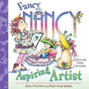 Fancy Nancy: Aspiring Artist, Jane Oconnor, Robin Preiss Glasser