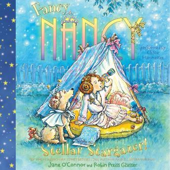 Fancy Nancy: Stellar Stargazer!, Jane O'connor