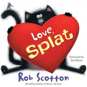 Love, Splat, Rob Scotton
