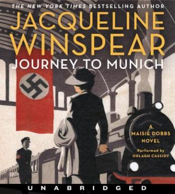 Journey to Munich: A Maisie Dobbs Novel, Jacqueline Winspear