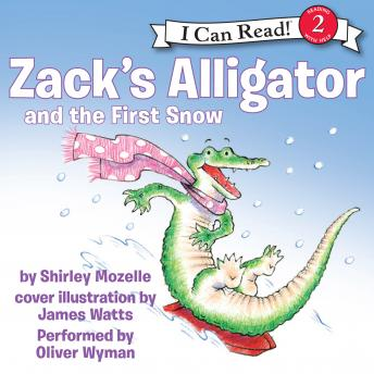 Download Zack's Alligator and the First Snow by Shirley Mozelle