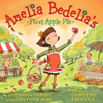Amelia Bedelia's First Apple Pie, Herman Parish