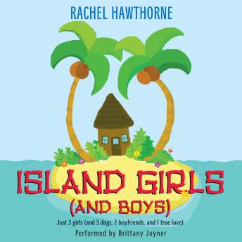 Island Girls (and Boys), Rachel Hawthorne