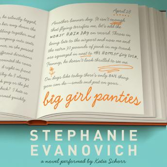 Big Girl Panties: A Novel, Stephanie Evanovich