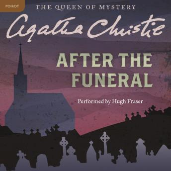 After the Funeral: A Hercule Poirot Mystery, Agatha Christie