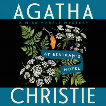 At Bertram's Hotel: A Miss Marple Mystery, Agatha Christie