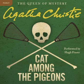 Cat Among the Pigeons: A Hercule Poirot Mystery