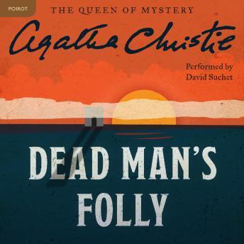 Dead Man's Folly: A Hercule Poirot Mystery