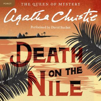 Death on the Nile: A Hercule Poirot Mystery, Agatha Christie