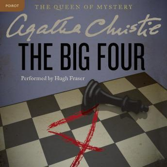 The Big Four: A Hercule Poirot Mystery