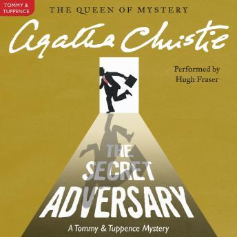 Secret Adversary: A Tommy and Tuppence Mystery, Agatha Christie