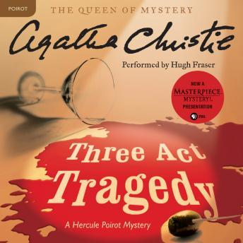 Three Act Tragedy: A Hercule Poirot Mystery, Agatha Christie