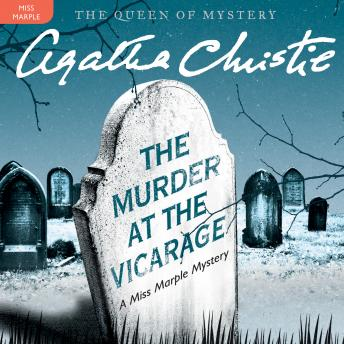 Murder at the Vicarage: A Miss Marple Mystery, Agatha Christie