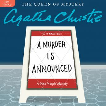 Murder Is Announced: A Miss Marple Mystery, Agatha Christie