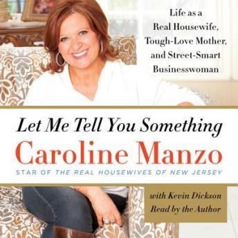 Download Let Me Tell You Something by Caroline Manzo