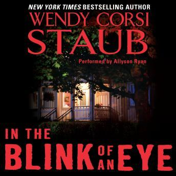In the Blink of an Eye, Wendy Staub