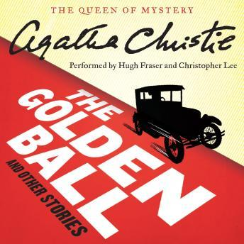 Golden Ball and Other Stories, Agatha Christie