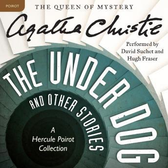 Under Dog and Other Stories: A Hercule Poirot Collection, Agatha Christie