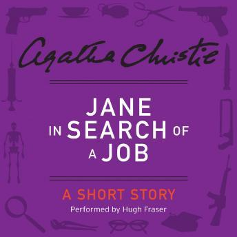 Jane in Search of a Job: A Short Story, Agatha Christie
