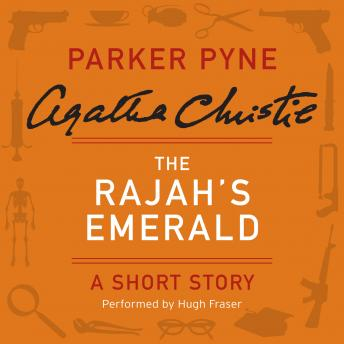 Rajah's Emerald: A Parker Pyne Short Story, Agatha Christie