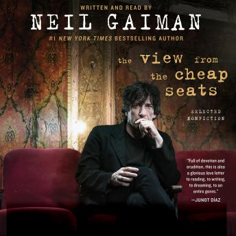 View from the Cheap Seats: Selected Nonfiction, Neil Gaiman