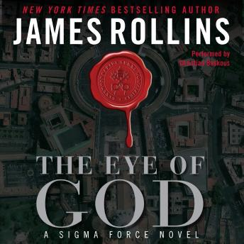 Eye of God: A Sigma Force Novel, James Rollins