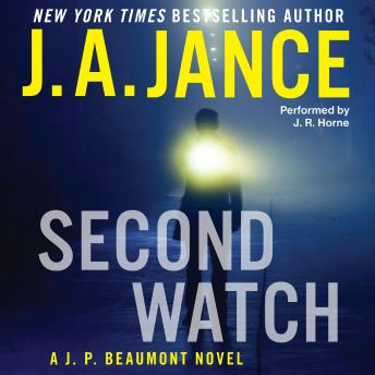 Second Watch: A J. P. Beaumont Novel