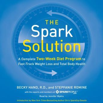 Spark Solution: A Complete Two-Week Diet Program to Fast-Track Weight Loss and Total Body Health sample.