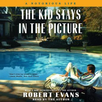 Kid Stays in the Picture, Robert Evans