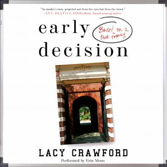 Early Decision: Based on a True Frenzy, Lucy Crawford