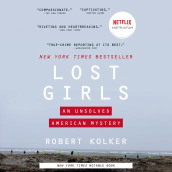 Lost Girls: An Unsolved American Mystery Audiobook Free Download Online