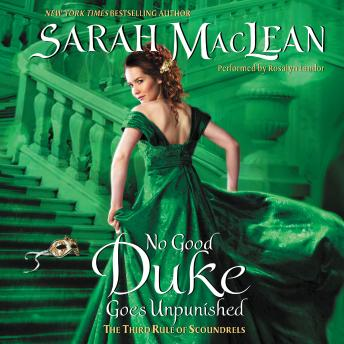 No Good Duke Goes Unpunished: The Third Rule of Scoundrels, Sarah MacLean