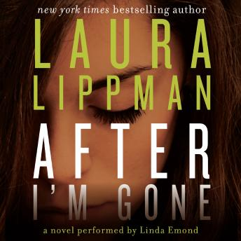After I'm Gone, Laura Lippman