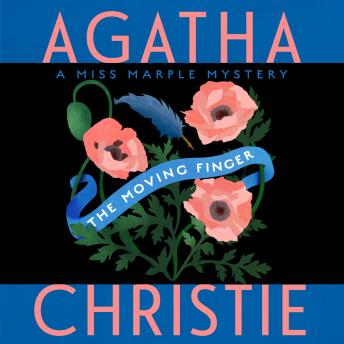 Moving Finger: A Miss Marple Mystery, Agatha Christie