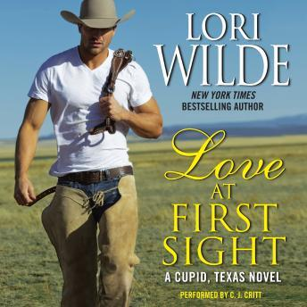 Love at First Sight: A Cupid, Texas Novel, Lori Wilde