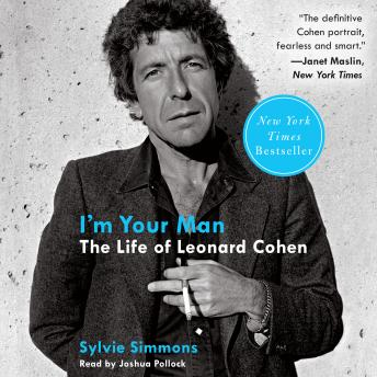 I'm Your Man: The Life of Leonard Cohen, Sylvie Simmons