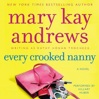 Every Crooked Nanny, Mary Kay Andrews
