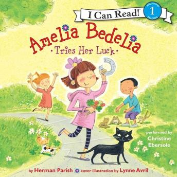 Download Amelia Bedelia Tries Her Luck by Herman Parish