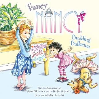 Fancy Nancy: Budding Ballerina, Robin Preiss Glasser, Jane O'Connor