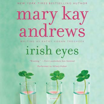 Irish Eyes: A Novel, Mary Kay Andrews