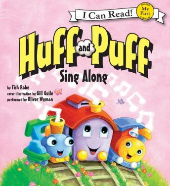Huff and Puff Sing Along: My First I Can Read, Gill Guile, Tish Rabe